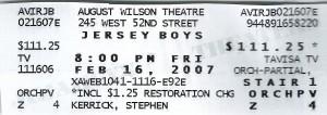 2007 02 16 New York City Jersey Boys Ticket August Wilson Theatre